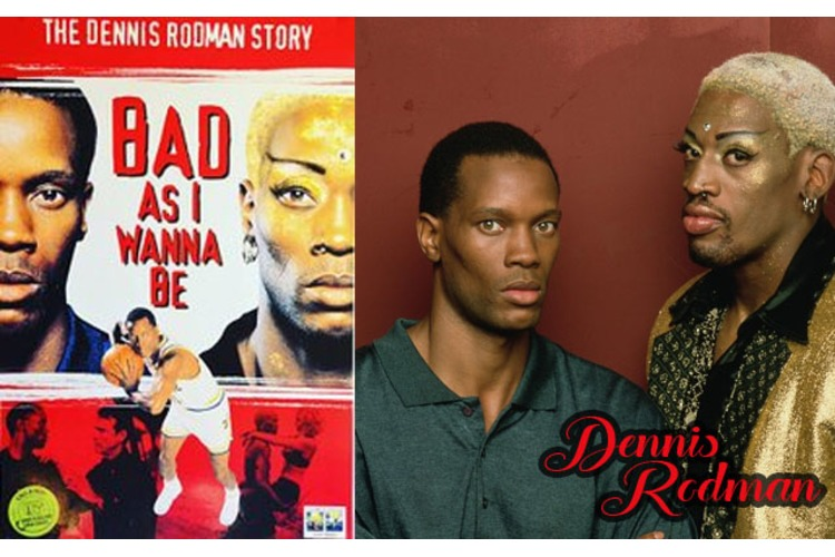 Dennis Rodman: Bad As I Wanna Be...from Book to Movie!