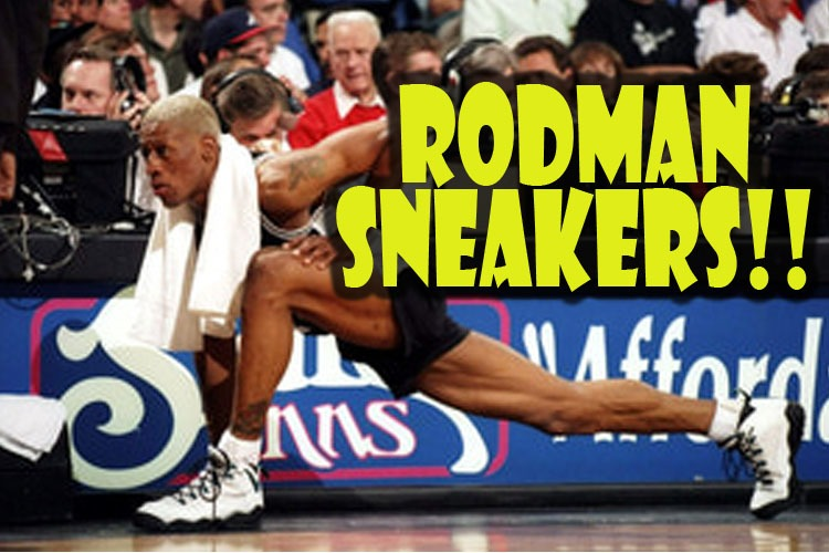 The Many SNEAKERS of DENNIS RODMAN!! Check this out!