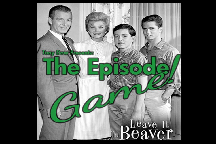 Play the Leave it to Beaver EPISODE GAME! All New Challenge from Tony Dow!