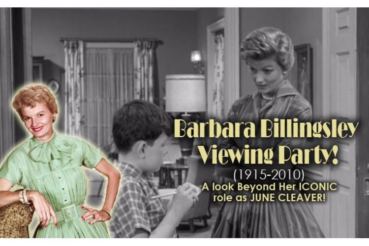 BARBARA BILLINGSLEY Viewing Party! Check out these AMAZING Clips, beyond June Cleaver!
